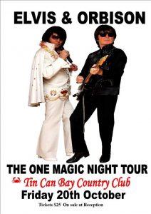 Elvis & Orbison 'The One Magic Night Tour' Elvis & Orbison 'The One Magic Night Tour' at Tin Can Bay Country Club