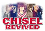 Chisel Revived - One night not too miss, Saturday March 16.