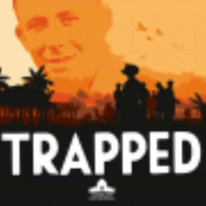 Listen to the podcast Trapped available from the Australian War Memorial website