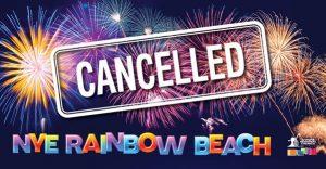 Rainbow Beach NYE Fireworks cancelled