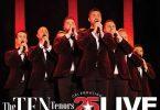 The TEN Tenors - Celebrating 25 Years - Brolga Theatre Maryborough