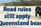 Police Beat - Road rules still apply on qld beaches